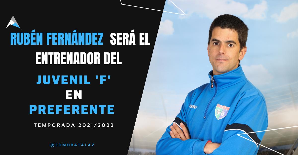 Rubén Fernández será el entrenador del Juvenil F