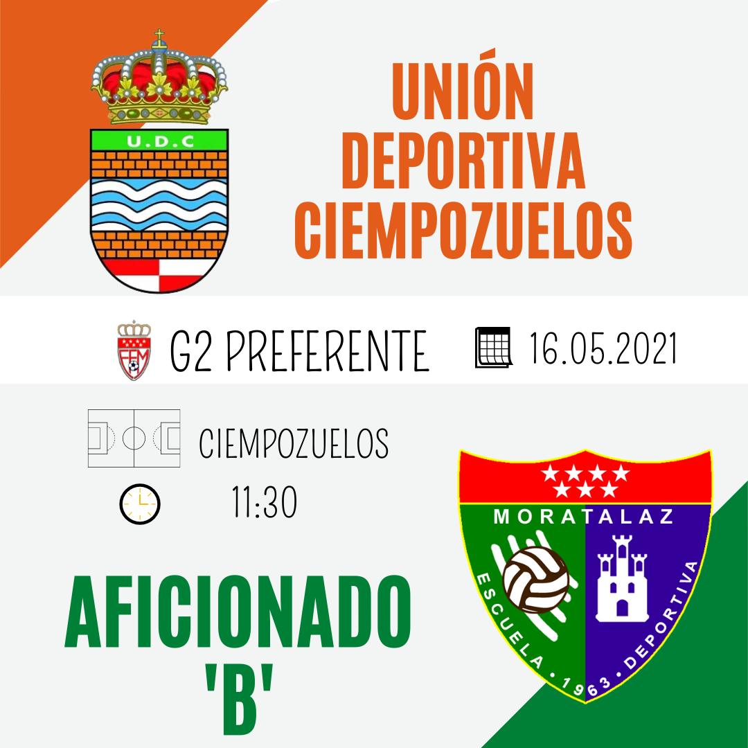 PREVIA | Unión Deportiva Ciempozuelos – Aficionado B