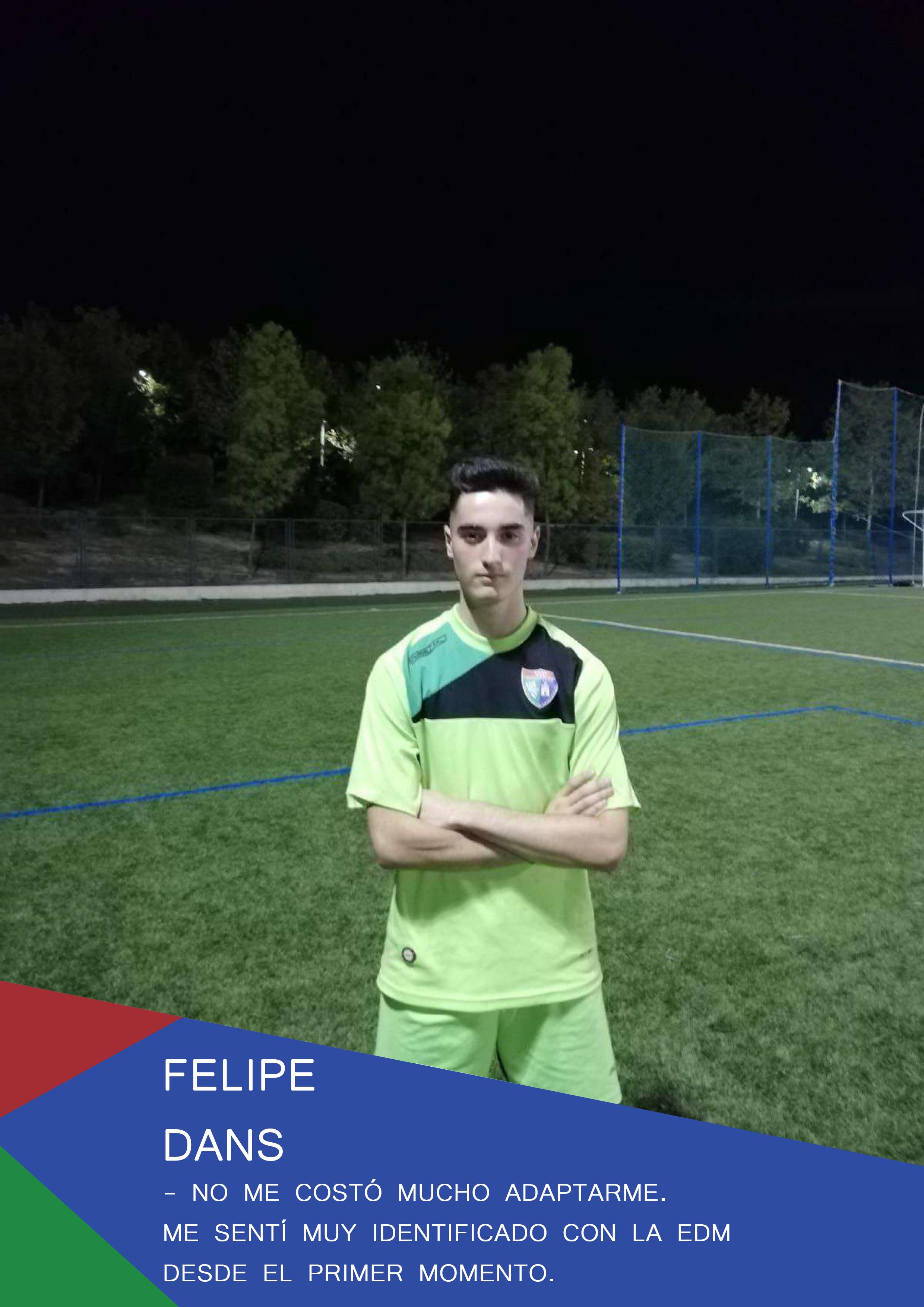 Felipe: «No me costó mucho adaptarme. Me sentí muy identificado con la EDM desde el primer momento»