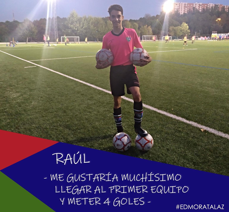 Raúl: «Me gustaría muchísimo llegar al Primer Equipo y meter 4 goles»