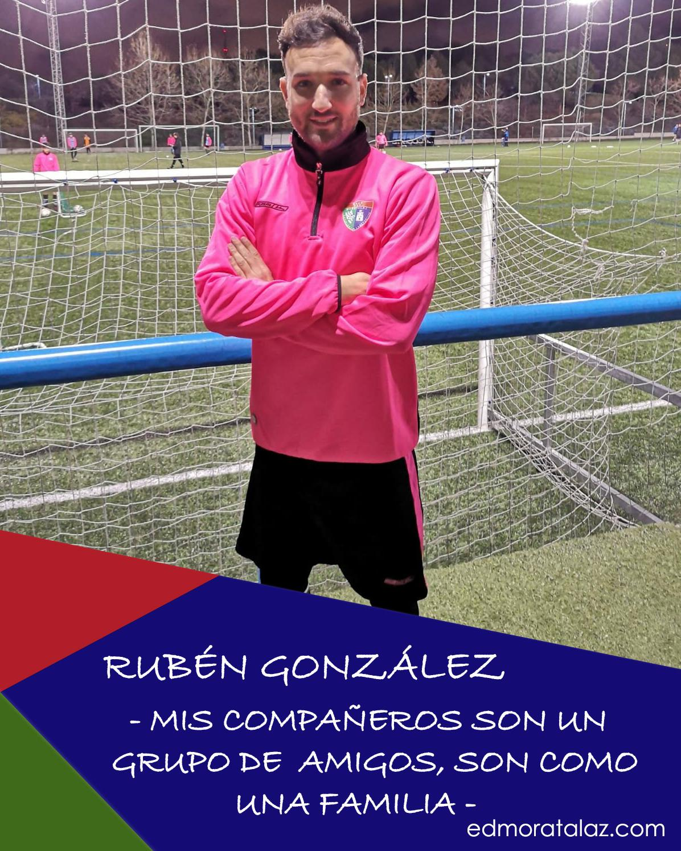 "Rubén González: ""Mis compañeros son un grupo de amigos, son como una familia"""
