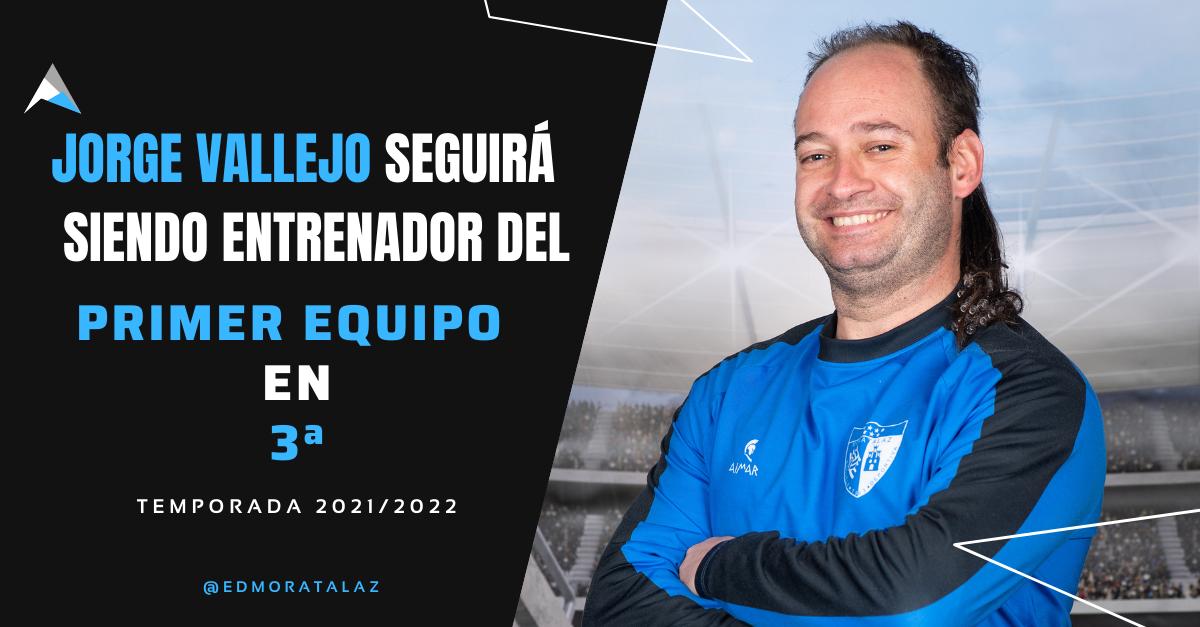 Jorge Vallejo seguirá al frente del Primer Equipo
