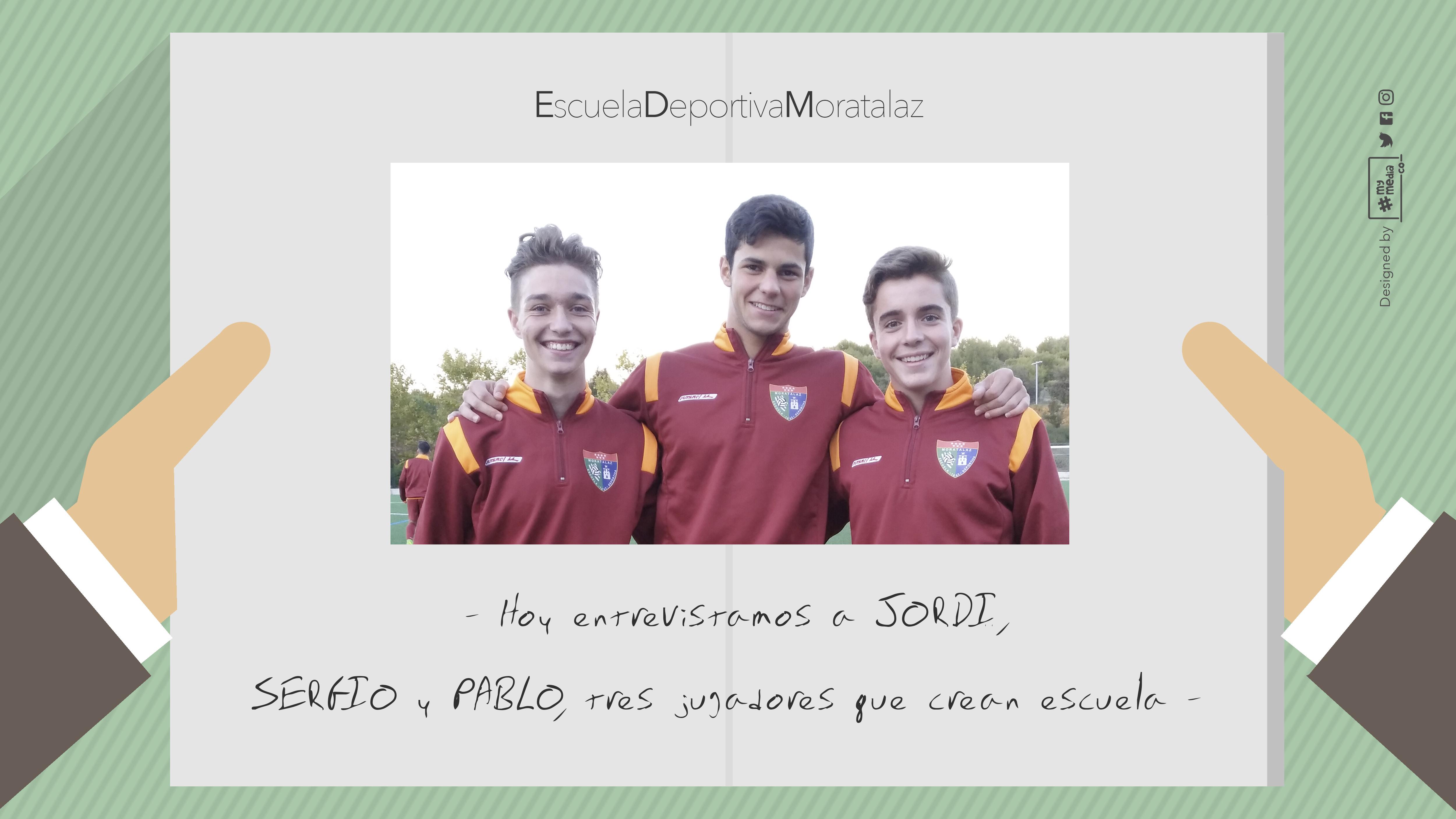 Tres jugadores que crean Escuela: Jordi, Sergio y Pablo