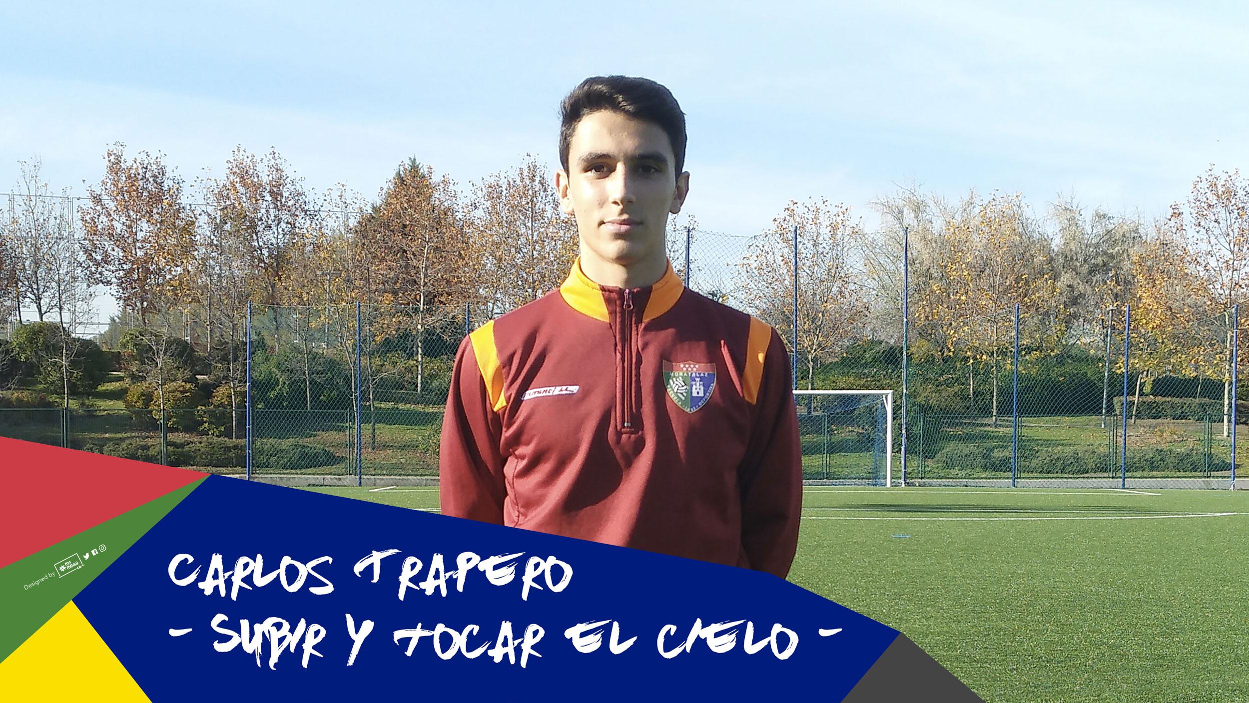 Carlos Trapero, subir y tocar el cielo