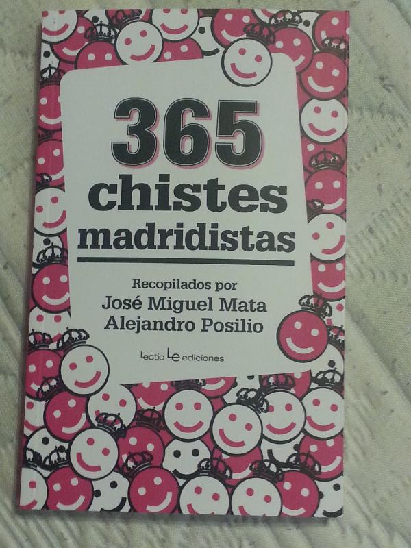 """""""365 chistes madridistas"""", un libro de humor elaborado por Alejandro Posilio, el periodista de la Escuela"""