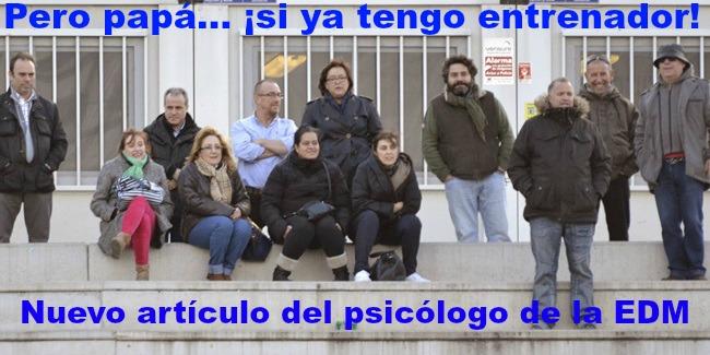 El psicólogo de la EDM, Carlos Cáceres, explica a los padres cómo apoyar la labor del entrenador del equipo de su hijo